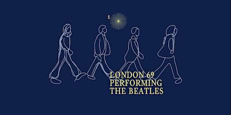 London 69 performing The Beatles biglietti