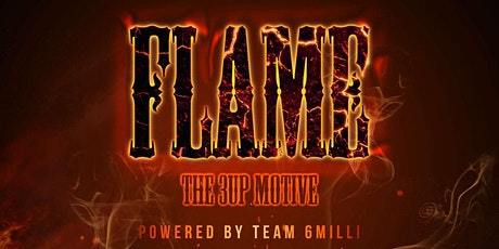 FLAME - The 3up Motive tickets