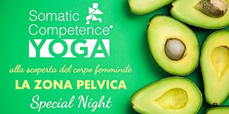 Somatic Competence Yoga - La zona pelvica Special Night biglietti