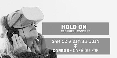 HOLD ON - Cie Fheel Concept billets