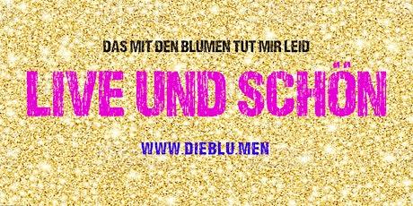 Live und schön in: Wien (verlegt) Tickets