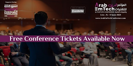 Arab EmTech and Startups Conference 2021 tickets