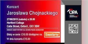 Jaroslaw Chojnacki - koncert w Oxford