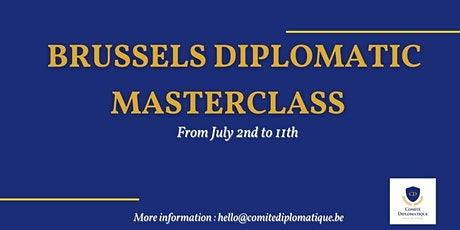 BRUSSELS DIPLOMATIC MASTERCLASS : First edition tickets