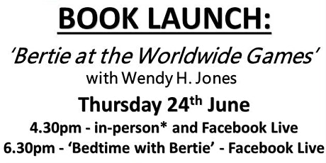 Bertie at the Worldwide Games Book Readings with Wendy H. Jones tickets