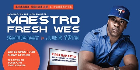 Maestro Fresh Wes @ The Sussex Drive-In tickets