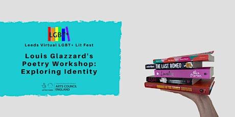 Louis Glazzard's Poetry Workshop: Exploring Identity tickets