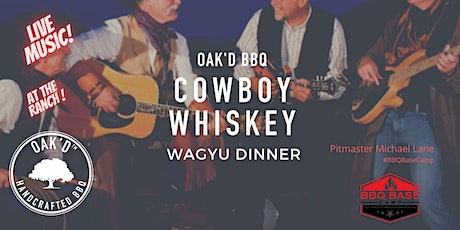 OAK'D COWBOY WHISKEY DINNER AT ROSEWOOD RANCH tickets