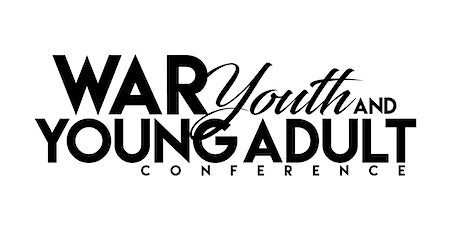 W.A.R. National Youth & Young Adult Virtual Conference tickets