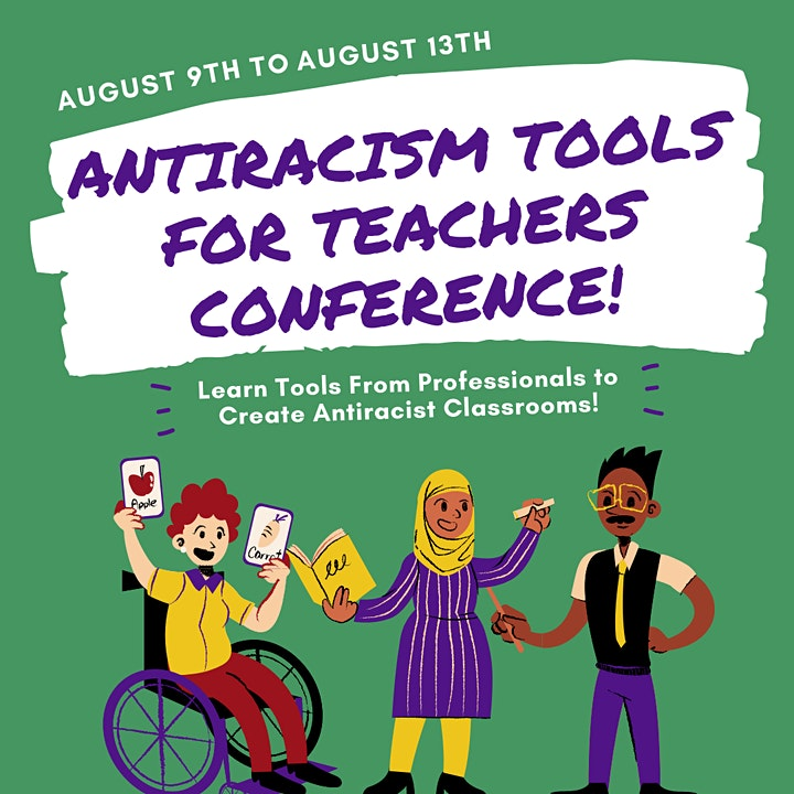 Antiracism Tools For Teachers Conference image
