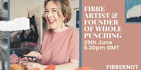 SARA MOORE -  Whole Punching @FibreKnot Summer Events entradas
