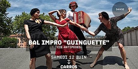 BAL IMPRO GUINGUETTE - Cie Antipodes billets