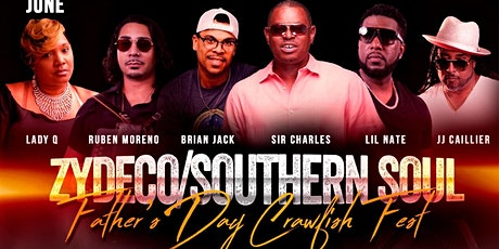 Father's Day Crawfish Zydeco/Southern Soul Fest tickets