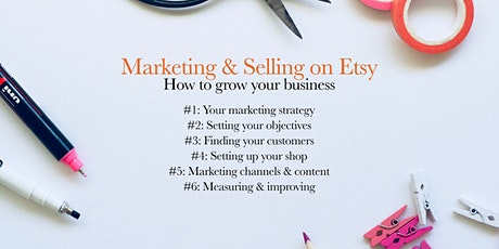 Marketing & selling on Etsy - how to grow your business (July) tickets