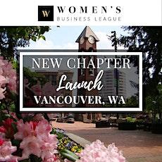 Vancouver, WA Virtual Chapter Launch - Women's Business League tickets