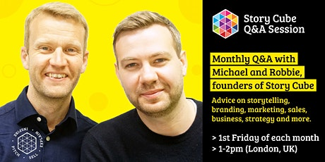 Q&A with Brand Experts - Michael Murdoch & Robbie Dale (Story Cube) tickets