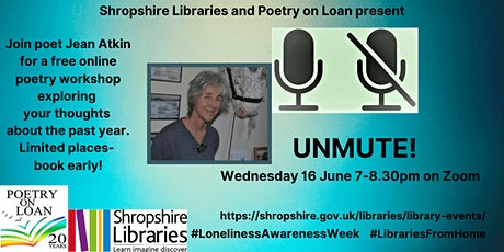 Unmute! A free poetry workshop with Jean Atkin tickets
