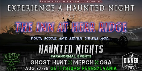 Haunted Nights/Dinner With A Ghost Present A Night at The Inn at Herr Ridge tickets