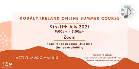 Kodály Ireland Online Summer Course 2021 (9th - 11th July) tickets