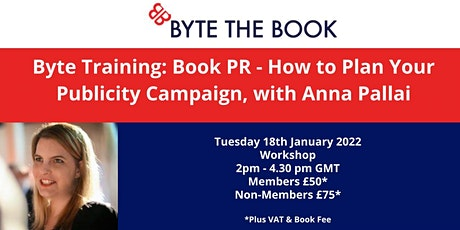 Byte Training: Book PR - How  To Plan Your Publicity Campaign tickets