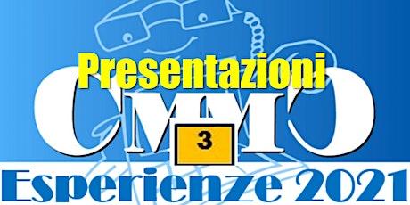 Presentazioni Esperienze n.3 - Quelli che aspettano...Premi CMMC 2021 biglietti