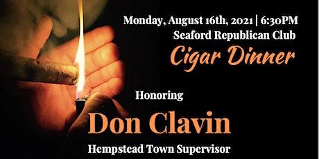 Cigar Dinner Honoring Hempstead Town Supervisor - Don Clavin tickets