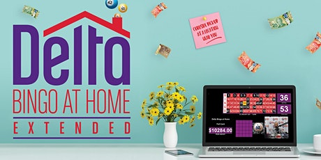 Delta Bingo at Home EXTENDED- June  26 tickets