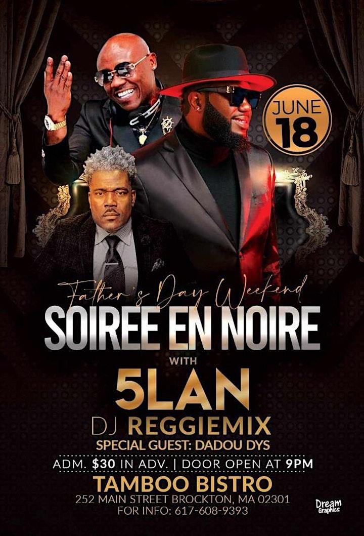 Father's day week-end  Soiree En Noire with 5LAN, klasik, ReggieMix , DYS image
