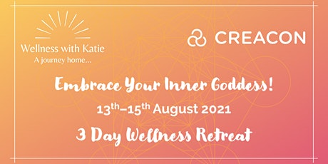 Embrace Your Inner Goddess Retreat at Creacon Wellness - August tickets