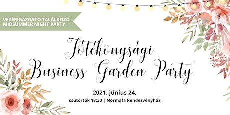 Jótékonysági Business Garden Party tickets