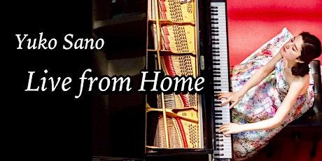 Yuko Sano | Live from Home (27 June) tickets