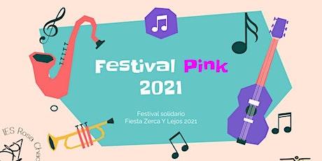 FESTIVAL PINK 2021 entradas