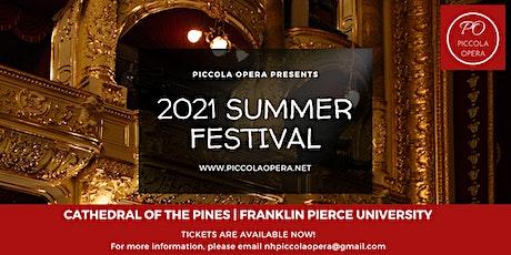Piccola Opera 2021 Summer Festival | Franklin Pierce University tickets