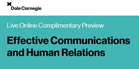Live Online: Effective Communications & Human Relations Preview Session tickets