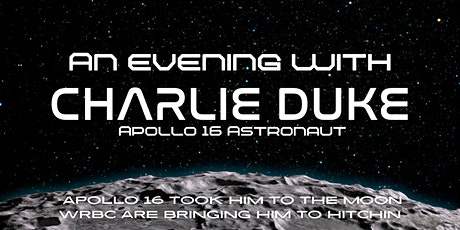 An Evening With Charlie Duke - Apollo 16 Astronaut tickets