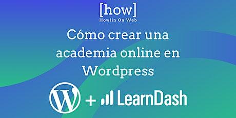 Taller: Cómo crear una academia online en Wordpress tickets