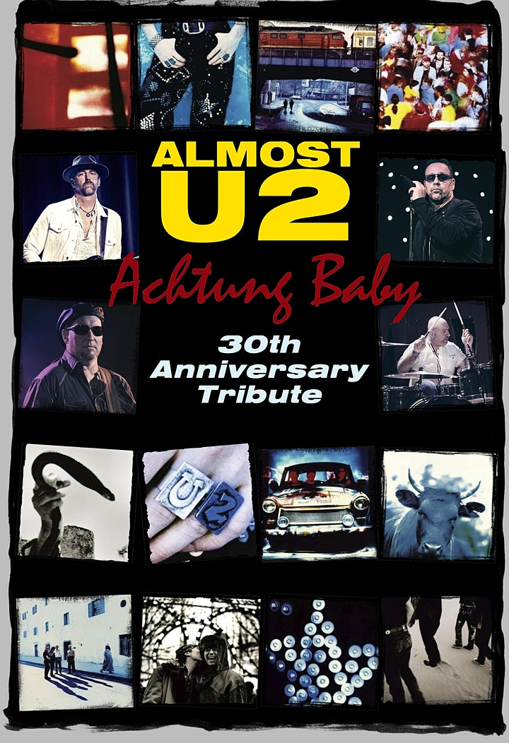 """Almost U2: """"Achtung Baby"""" 30th Anniversary Tribute - MATINEE image"""