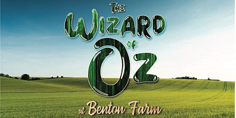 The Wizard of Oz at Benton Farm tickets