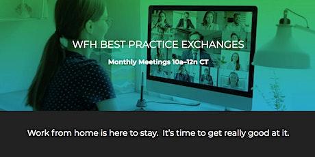Work From Home Best Practices Exchange tickets