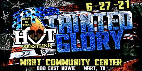 Heart of Texas Wrestling Presents, Tainted Glory tickets