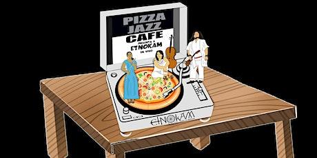 Etnokam en el Pizza Jazz Café boletos