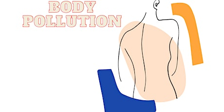 Body Pollution and How to Fight Back with Proper Nutrition tickets