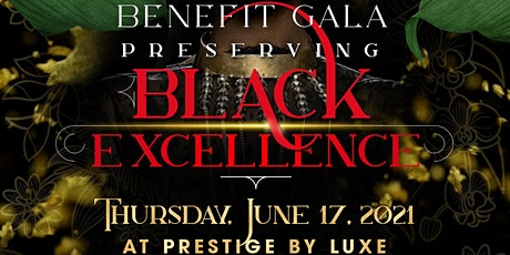 Juneteenth Black Excellence Benefit Gala tickets