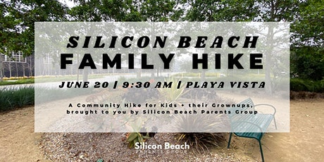 Fathers Day Silicon Beach Family Hike   Playa Vista    June 20, 2021 tickets
