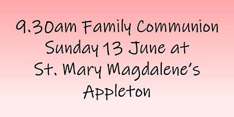 9.30am Family Communion on Sunday 13 June tickets