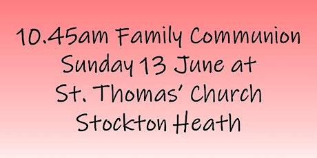 10.45am Family Communion on Sunday 13 June tickets