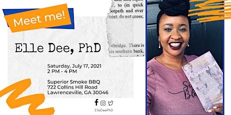 ATLANTA: Meet Elle Dee, PhD - Book Signing & Scholarship Fundraiser tickets
