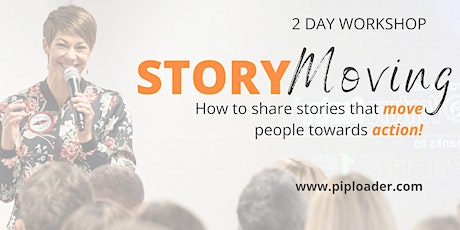 STORY MOVING - How to move people towards action through stories. AKL tickets