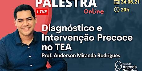 Palestra Online: Diagnóstico e Intervenção Precoce no TEA ingressos
