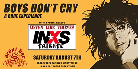 Boys Don't Cry: A Cure Experience + Listen Like Thieves- a tribute to INXS tickets